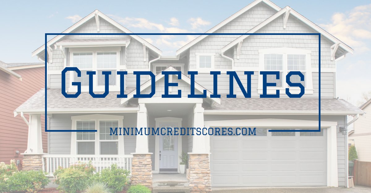 minimum credit scores- GUIDELINES